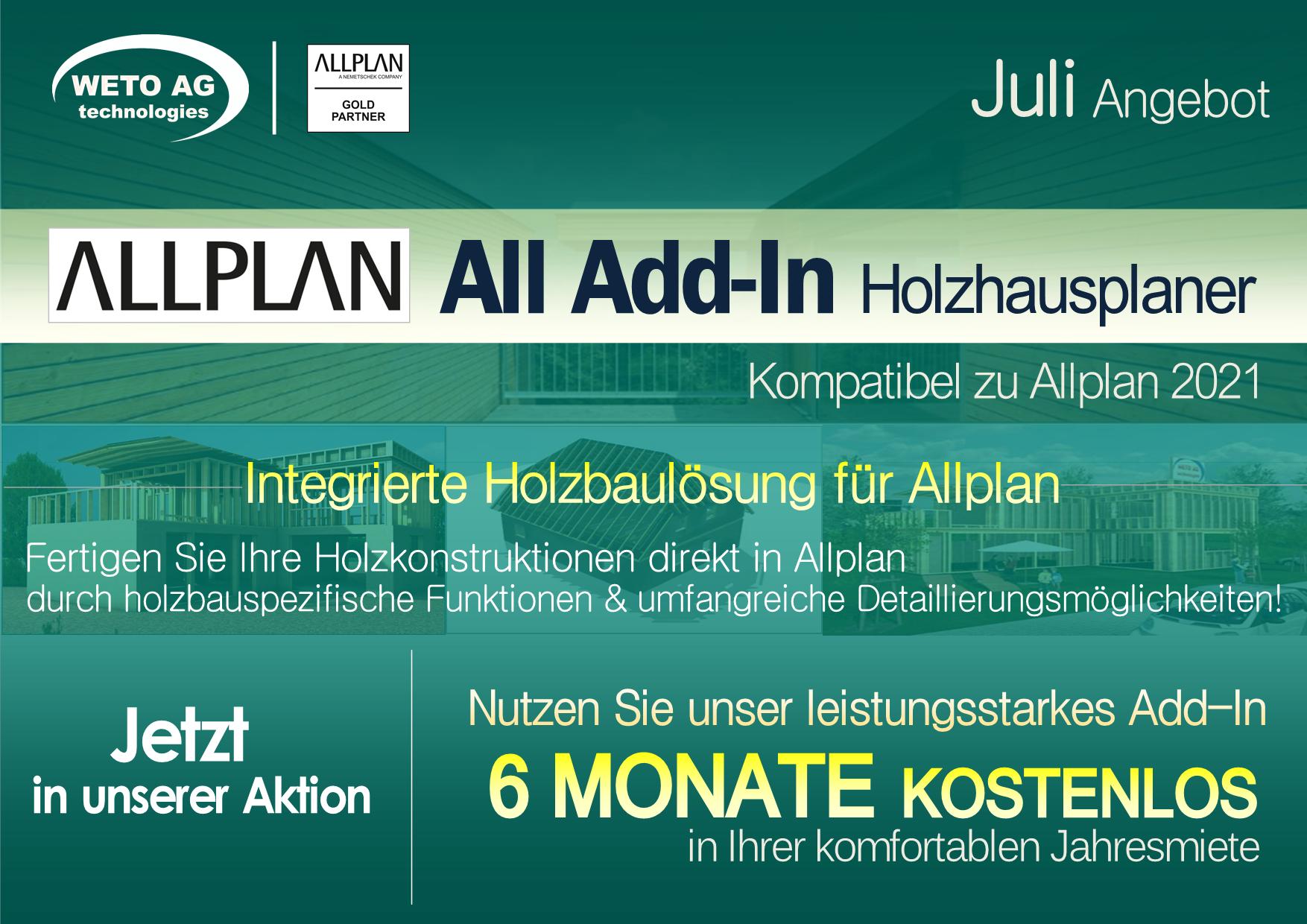 JULI Aktion   ALLPLAN - All Add-In HOLZHAUSPLANER   6 MONATE GRATIS NUTZEN! (Preis hier: Normale Monatliche Miete)
